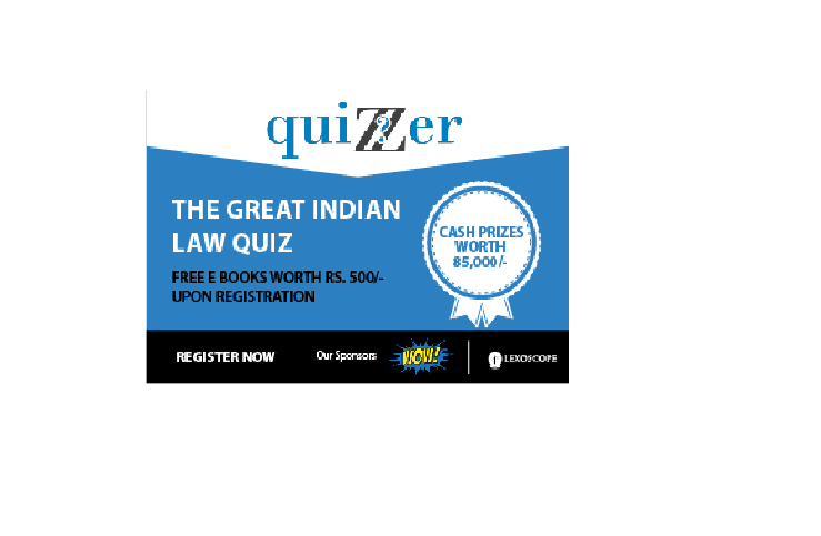 Great Indian Law Quiz on Dec  17, 2016 @ Quizzer India  Cash